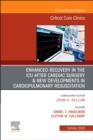Enhanced Recovery in the ICU After Cardiac Surgery An Issue of Critical Care Clinics, E-Book - eBook