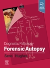 Diagnostic Pathology: Forensic Autopsy E-Book - eBook