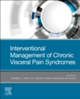 Interventional Management of Chronic Visceral Pain Syndromes - Book