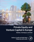 Private Equity and Venture Capital in Europe : Markets, Techniques, and Deals - Book