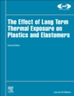 The Effect of Long Term Thermal Exposure on Plastics and Elastomers - Book