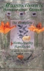 Miranda Castro's Homeopathic Guides : The Complete Homeopathy Handbook - a Guide to Everyday Health Care - Book