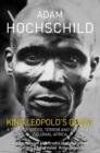 King Leopold's Ghost : A Story of Greed, Terror and Heroism in Colonial Africa - eBook