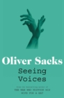 Seeing Voices : A Journey into the World of the Deaf - Book