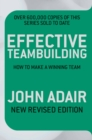 Effective Teambuilding REVISED ED : How to Make a Winning Team - eBook