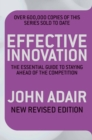 Effective Innovation REVISED EDITION : The Essential Guide to Staying Ahead of the Competition - eBook