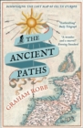 The Ancient Paths : Discovering the Lost Map of Celtic Europe - Book