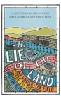 The Lie of the Land : An Under-the-field Guide to Great Britain - Book