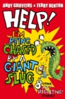 Help! I'm Being Chased by a Giant Slug - eBook