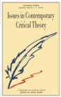 Issues in Contemporary Critical Theory : A Selection of Critical Essays - Book