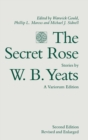 The Secret Rose, Stories by W. B. Yeats: A Variorum Edition - Book