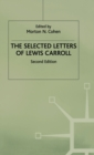 The Selected Letters of Lewis Carroll - Book