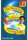 Hop Step Jump; Walk,Talk,Fly,Abc - Book