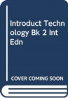 Introduct Technology Bk 2 Int Edn - Book