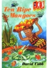 Hop Step Jump; Ten Ripe Mangoes - Book
