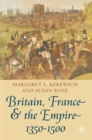Britain, France and the Empire, 1350-1500 : Darkest before Dawn - Book