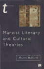 Marxist Literary and Cultural Theories - Book