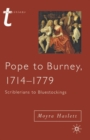Pope to Burney, 1714-1779 : Scriblerians to Bluestockings - Book