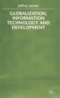 Globalization, Information Technology and Development - Book