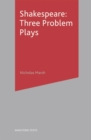 Shakespeare: Three Problem Plays - Book