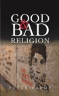 Good and Bad Religion - eBook