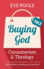 Buying God : Consumerism and Theology - Book