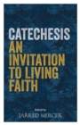 Catechesis : An Invitation to Living Faith - Book