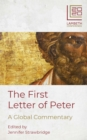 The First Letter of Peter : A Global Commentary - eBook