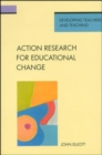 Action Research for Educational Change - Book