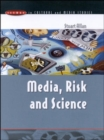 MEDIA, RISK AND SCIENCE - Book