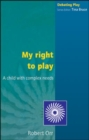 MY RIGHT TO PLAY - Book
