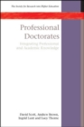 Professional Doctorates: Integrating Academic and Professional Knowledge - Book