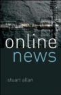 Online News: Journalism and the Internet - Book