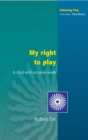 EBOOK: MY RIGHT TO PLAY - eBook