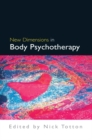 New Dimensions in Body Psychotherapy - eBook