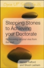 EBOOK: Stepping Stones to Achieving your Doctorate: By Focusing on Your Viva From the Start - eBook