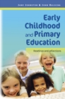 EBOOK: Early Childhood And Primary Education: Readings And Reflections - eBook