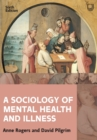 A Sociology of Mental Health and Illness 6e - Book