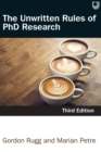 The Unwritten Rules of PhD Research 3e - Book