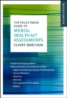 The Pocketbook Guide to Mental Health Act Assessments - Book