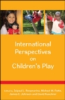 International Perspectives on Children's Play - Book