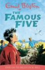 Famous Five: Five Go To Billycock Hill : Book 16 - Book
