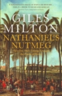 Nathaniel's Nutmeg : How One Man's Courage Changed the Course of History - Book