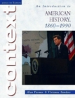 Access to History Context: An Introduction to American History, 1860-1990 - Book