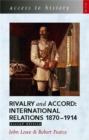 Access to History: Rivalry and Accord -  International Relations 1870-1914, 2nd Edition - Book