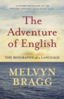 The Adventure Of English : The Biography of a Language - Book