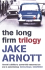 The Long Firm Trilogy - Book