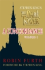 Stephen King's The Dark Tower: A Concordance, Volume One - Book