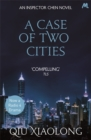 A Case of Two Cities : Inspector Chen 4 - Book