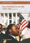 Access to History: Race Relations in the USA 1863-1980: Third edition - Book